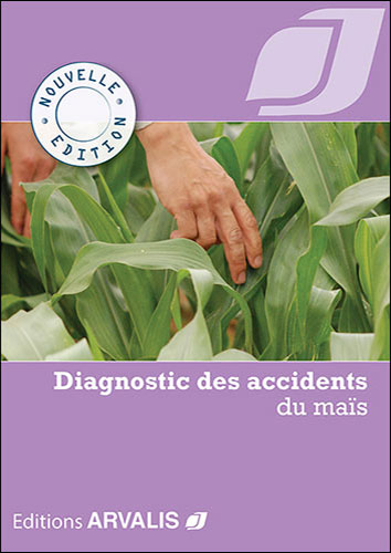 Diagnostic des accidents du maïs (Nouvelle édition)